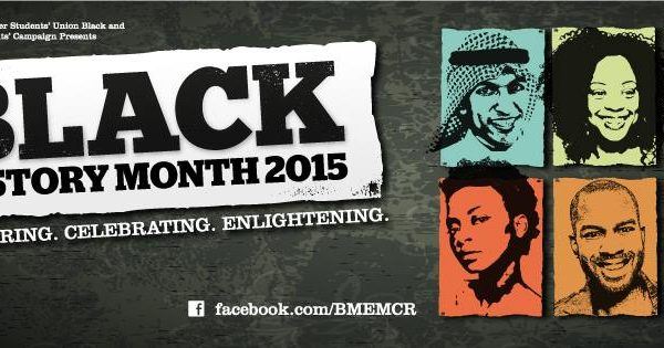 The University of Manchester's Students' Union's BME Students campaign have been organising the Black History Month events this October. Photo: BME MCR @ Facebook