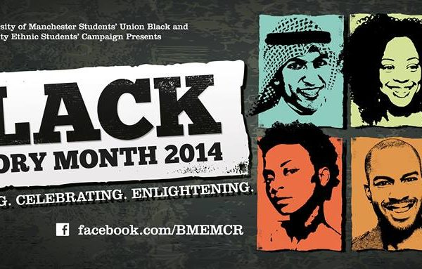 The University of Manchester's Students' Union's BME Students campaign have been organising the Black History Month events this October. Photo: Black History Month 2014 @ Facebook