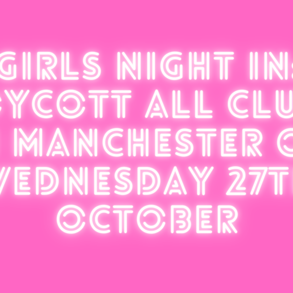 Girls Night In Manchester