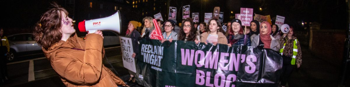 """""""Claim our bodies. Claim our right. Take a stand. Reclaim the Night."""""""