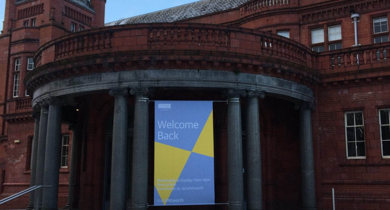 Welcome Back sign outside The Whitworth Gallery