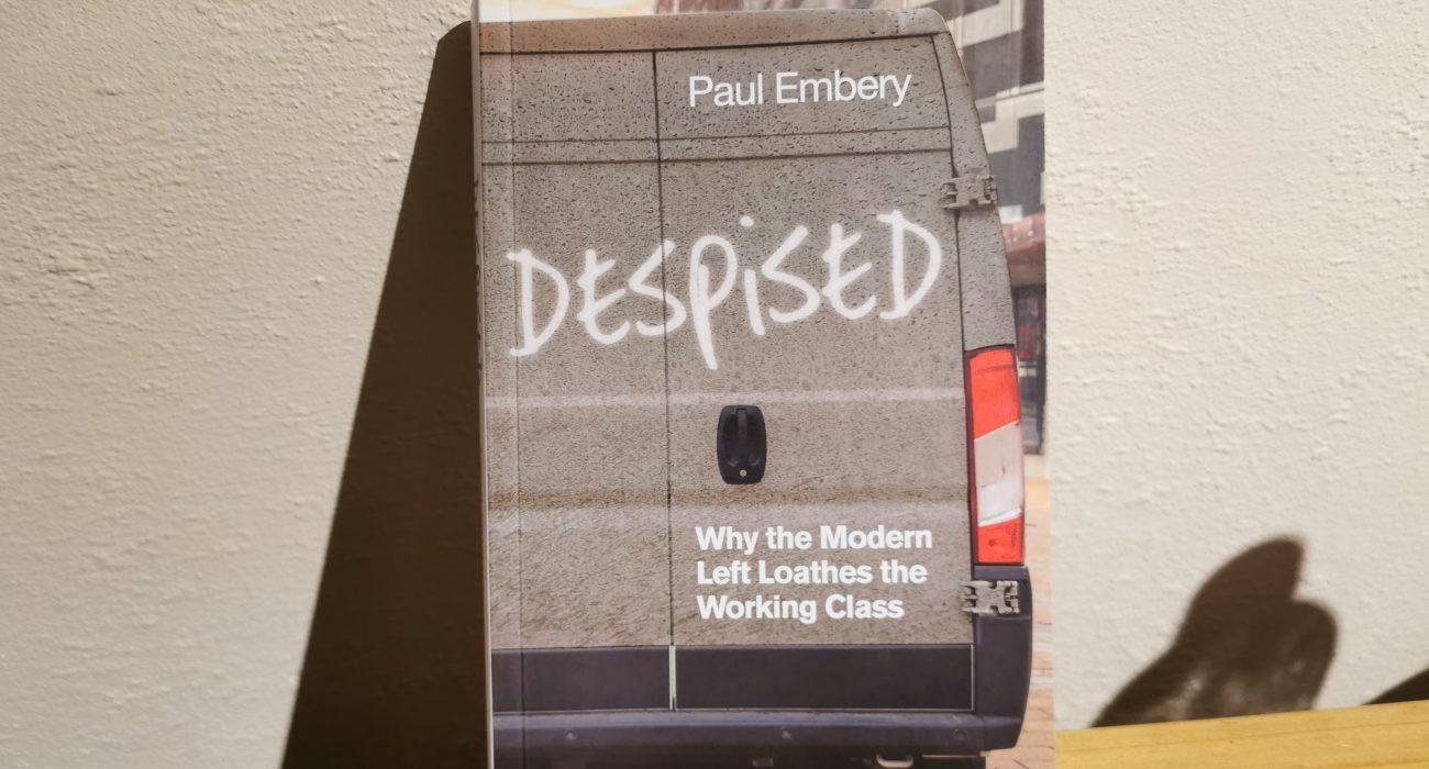 Despised by Paul Embery