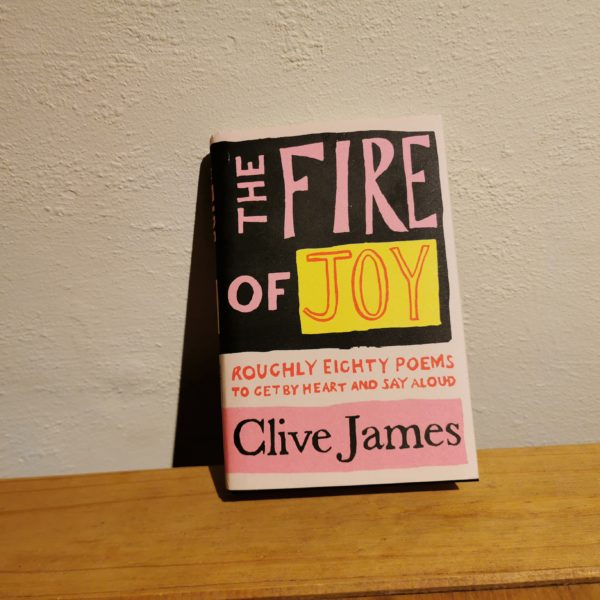 The Fire of Joy by Clive James Photo: Joshua Whitehead @ The Mancunion