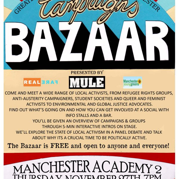 The Manchester Campaigns Bazaar showcased groups from across Manchester. Photo: Mule
