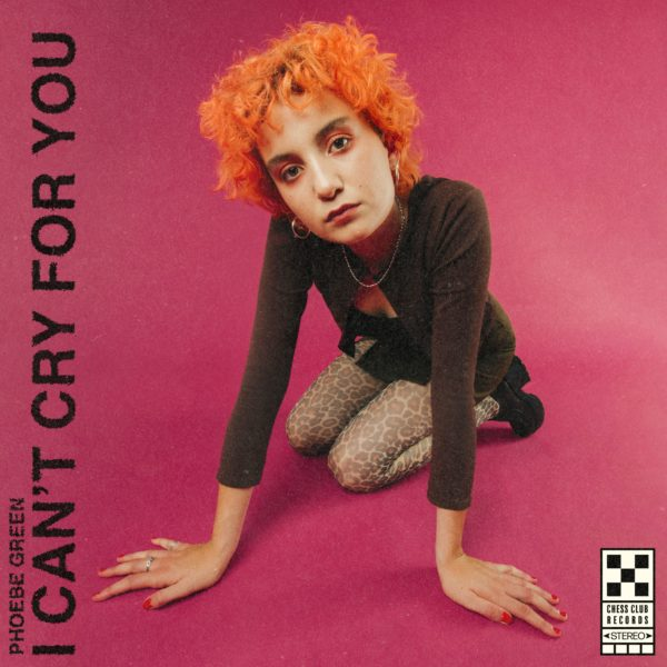 Phoebe Green 'I Can't Cry For You' Offical EP Cover