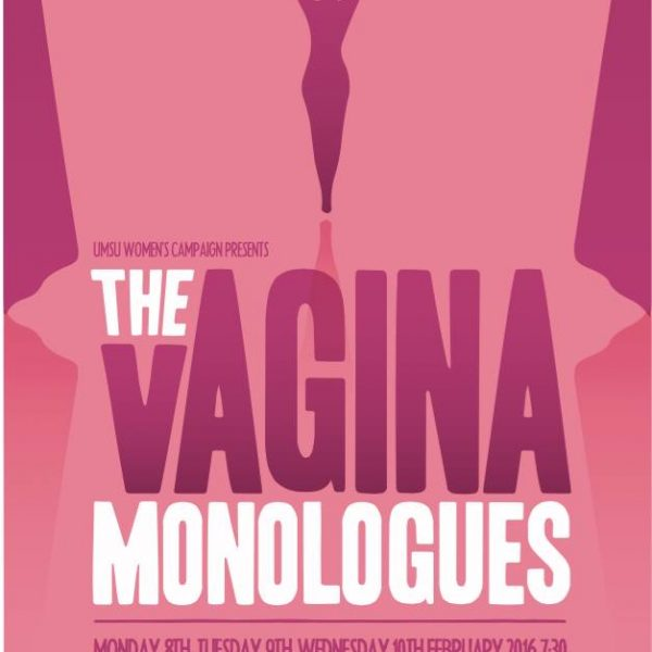 The Students' Union Women's Campaign puts on another production of The Vagina Monologues. Photo: Students' Union